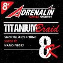 BRAND NEW ADRENALIN TITANIUM BRAID